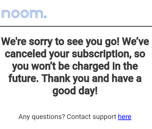 my noom subscription cancelation confirmation