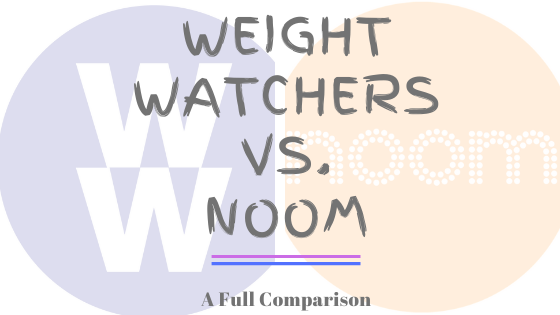 Weight Watchers vs Noom comparison